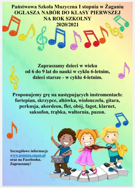 Państwowa Szkoła Muzyczna I stopnia w Żaganiu OGŁASZA NABÓR DO KLASY PIERWS
